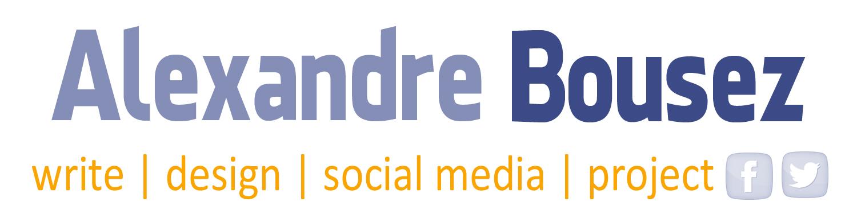 CV Alexandre Bousez - Webmaster éditorial - community manager - social media manager - Paris
